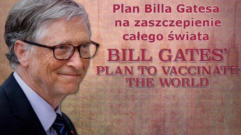 Plan Billa Gatesa na zaszczepienie całego świata