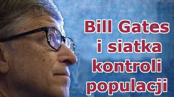 Bill Gates i siatka kontroli populacji