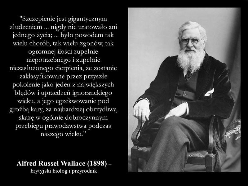 Szczepienie jest gigantycznym złudzeniem - Alfred Russe! Wallace