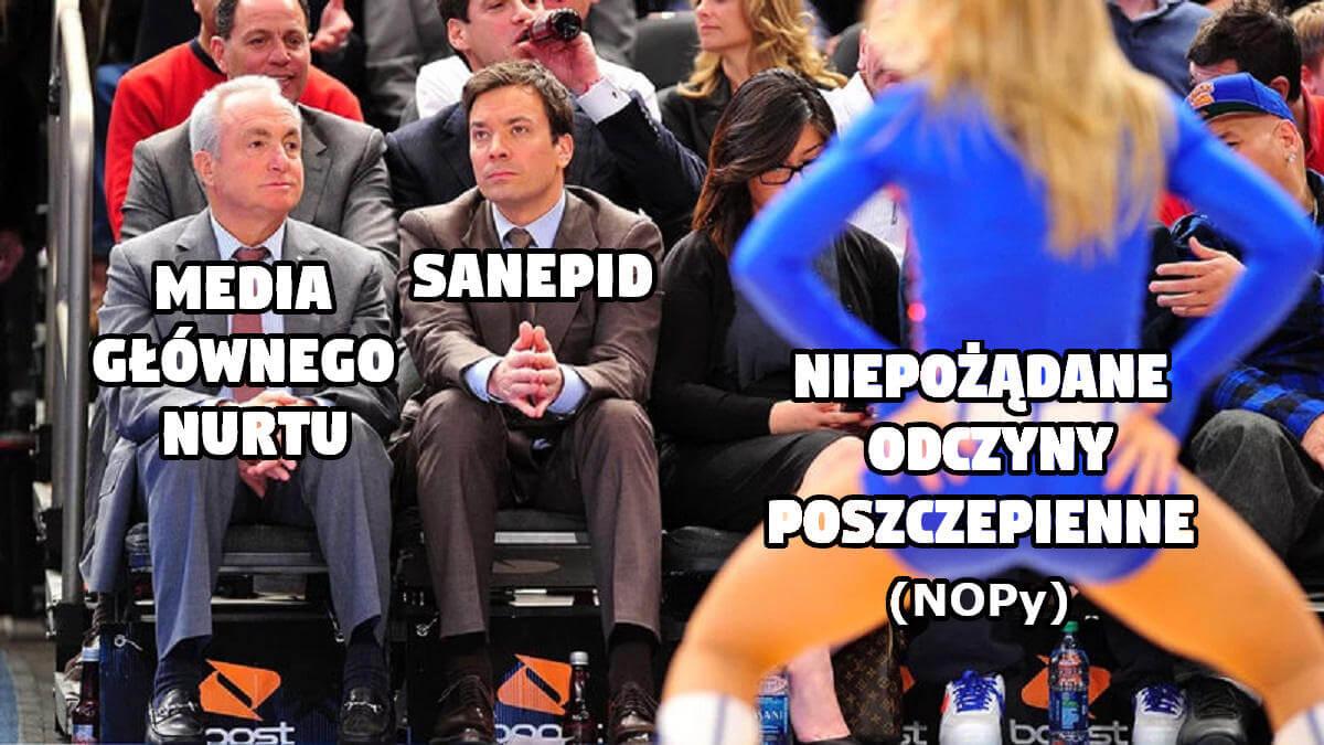 NOPy, sanepid i media głównego nurtu