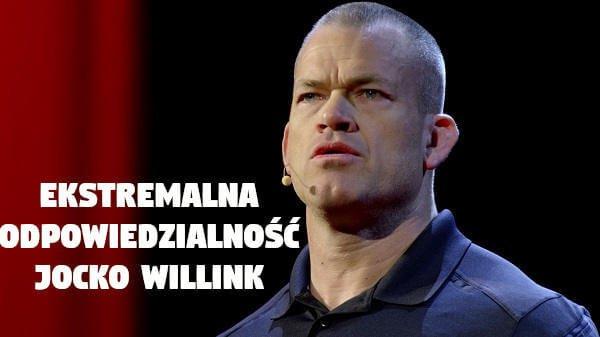 Ekstremalna Odpowiedzialność - Jocko Willink