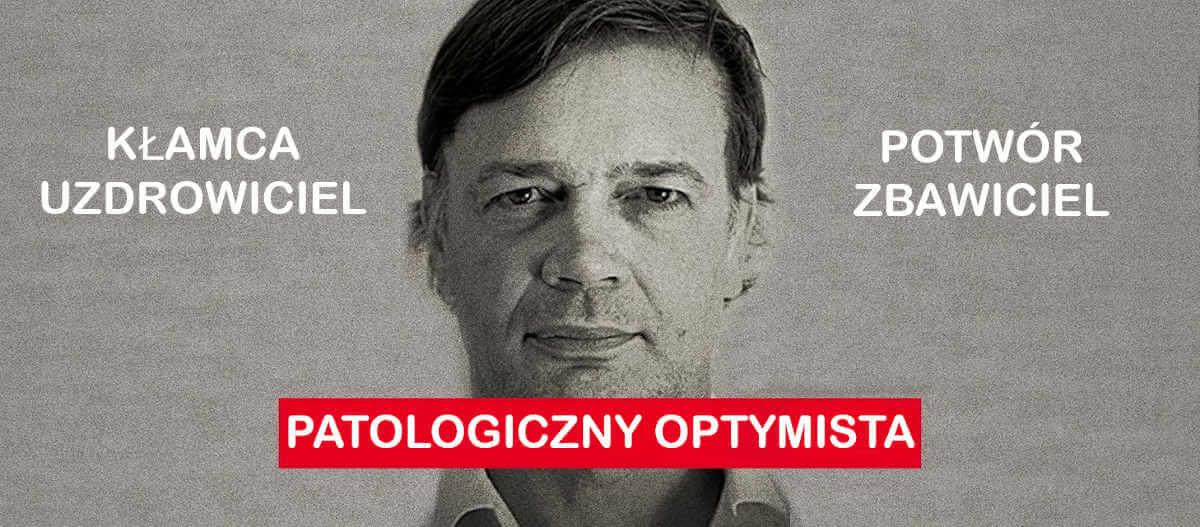 Patologiczny Optymista - Andrew Wakefield